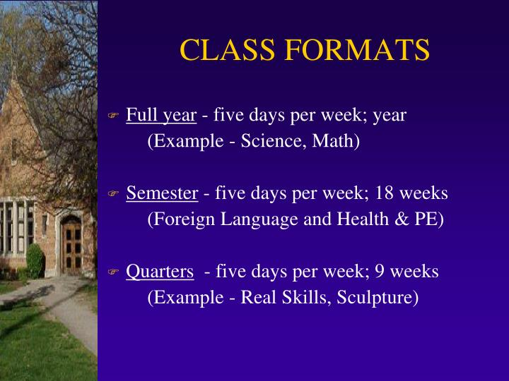 CLASS FORMATS