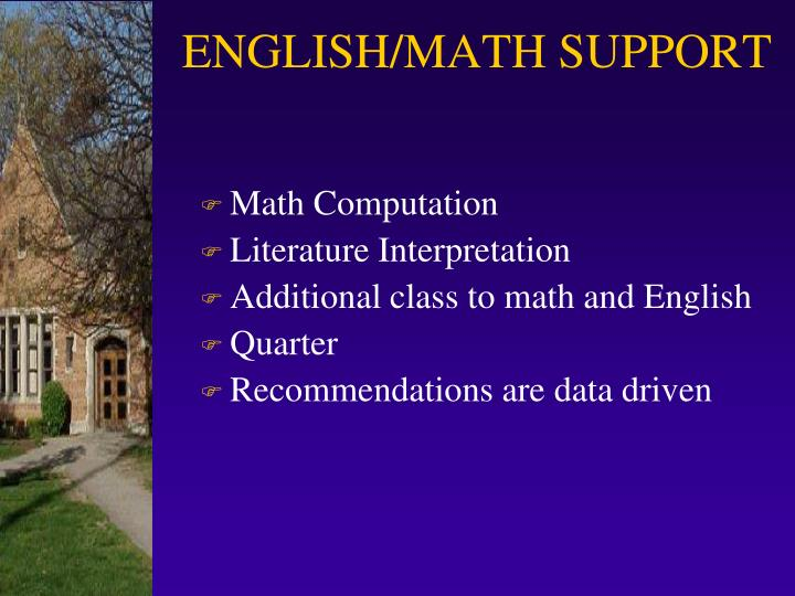 ENGLISH/MATH SUPPORT