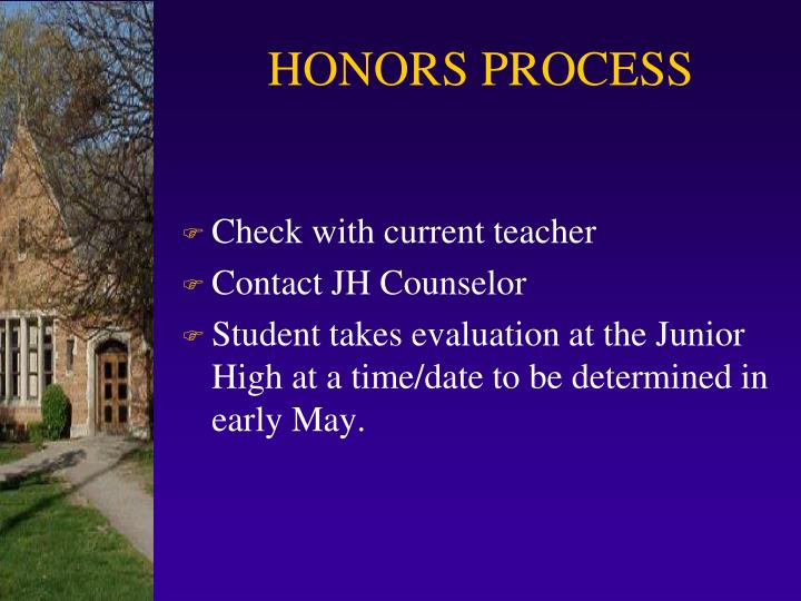 HONORS PROCESS