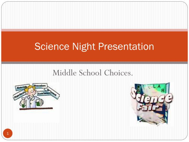Science night presentation