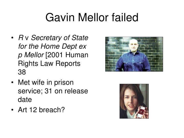 Gavin Mellor failed