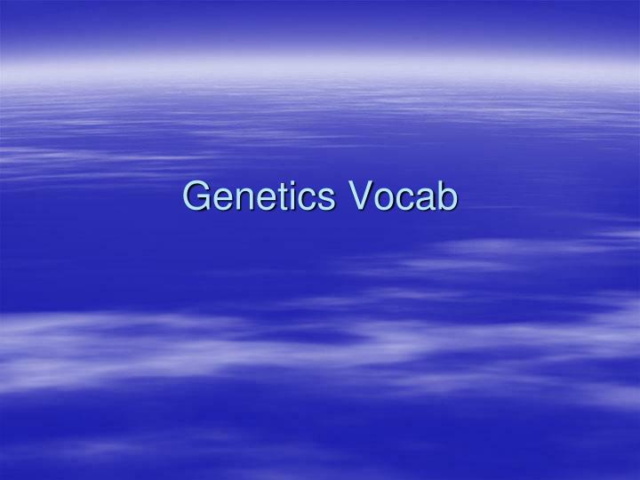 Genetics vocab