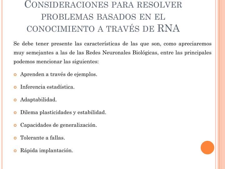 Consideraciones para resolver problemas basados en el conocimiento a través de RNA