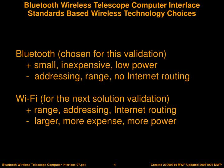 Standards Based Wireless Technology Choices