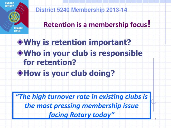 Retention is a membership focus