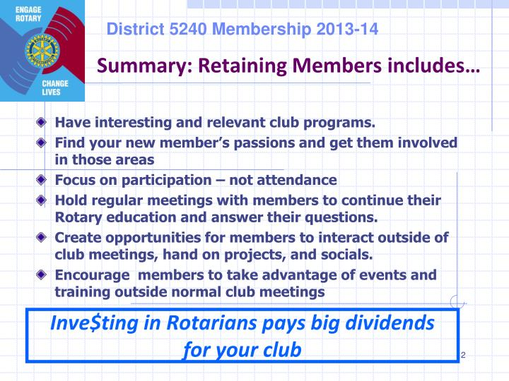 Summary: Retaining Members includes…
