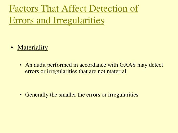 Factors That Affect Detection of Errors and Irregularities