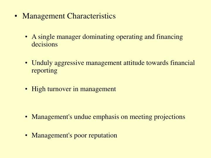 Management Characteristics