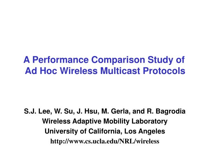 A Performance Comparison Study of