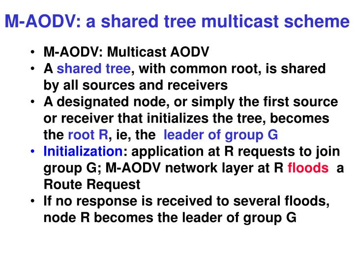 M-AODV: a shared tree multicast scheme