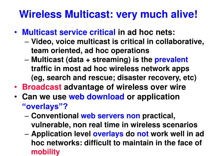 Wireless Multicast: very much alive!