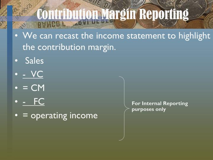 Contribution Margin Reporting
