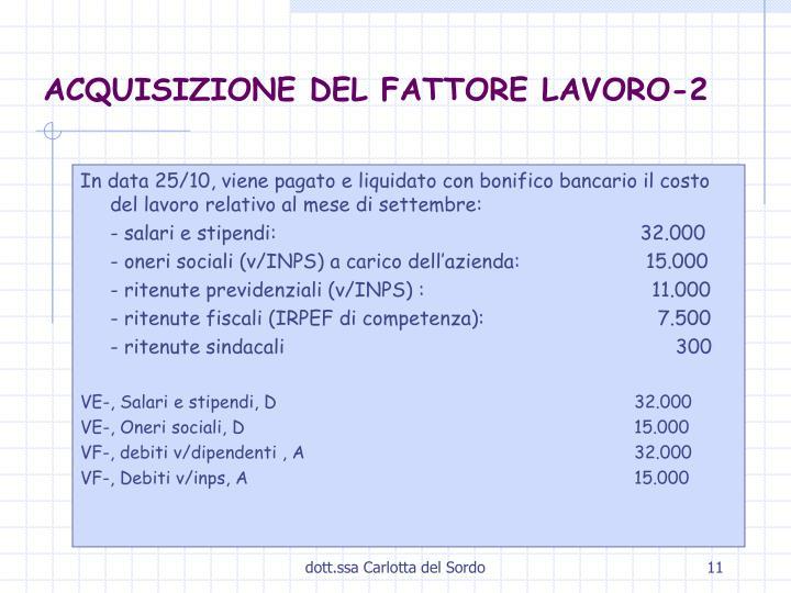 ACQUISIZIONE DEL FATTORE LAVORO-2