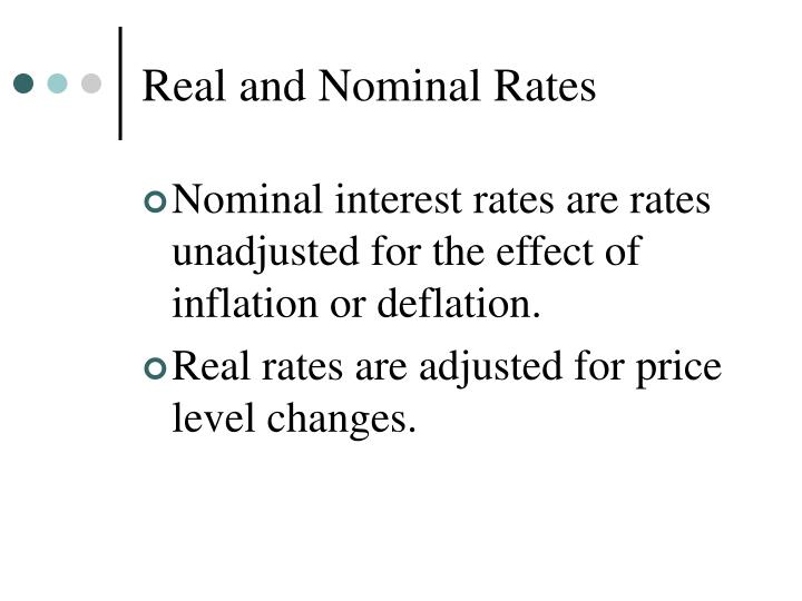 Real and Nominal Rates