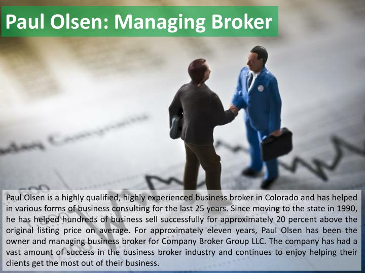 Paul Olsen: Managing Broker