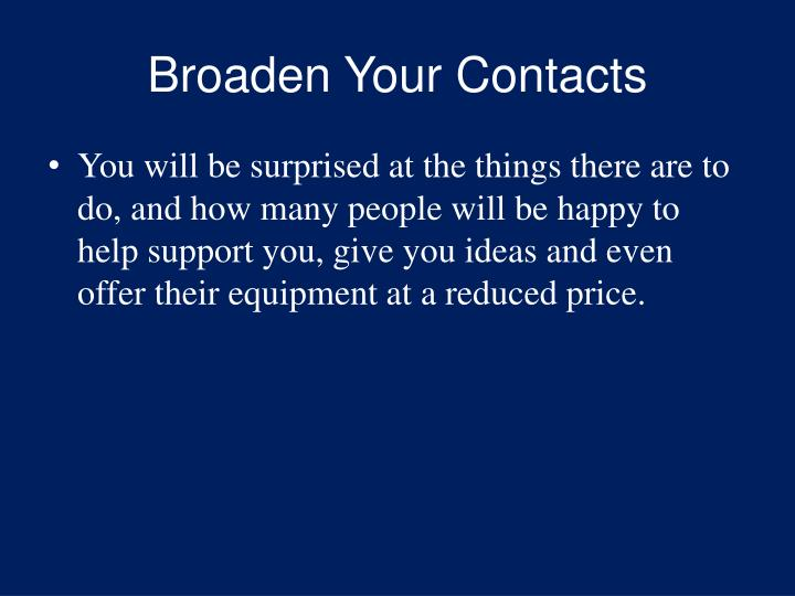 Broaden Your Contacts