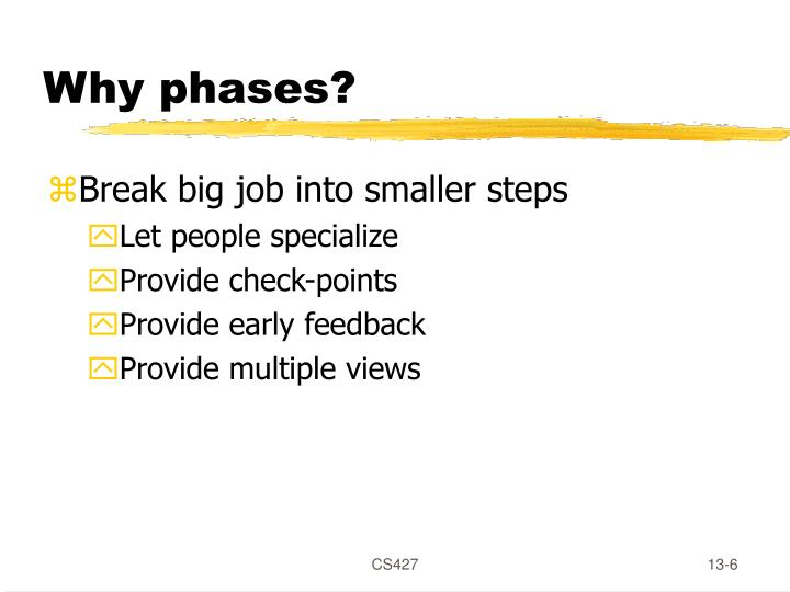 Why phases?