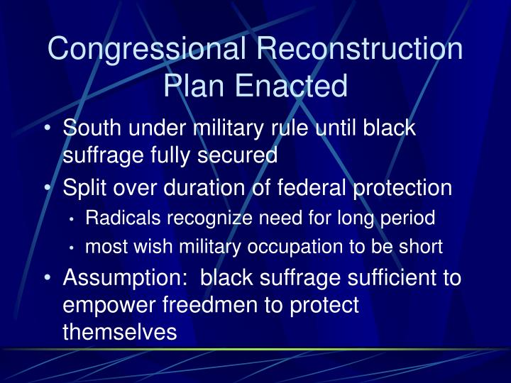 Congressional Reconstruction Plan Enacted