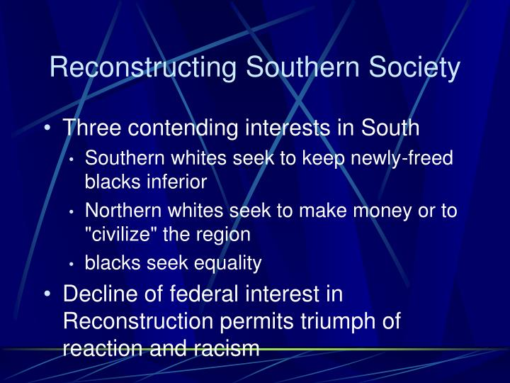 Reconstructing Southern Society
