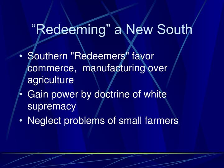 """Redeeming"" a New South"