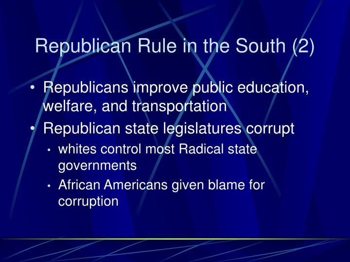 Republican Rule in the South (2)