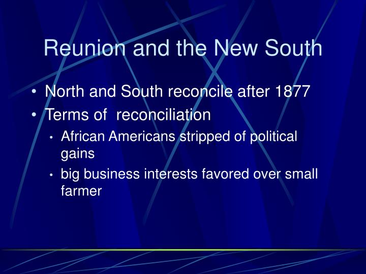Reunion and the New South