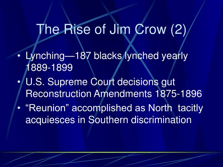 The Rise of Jim Crow (2)