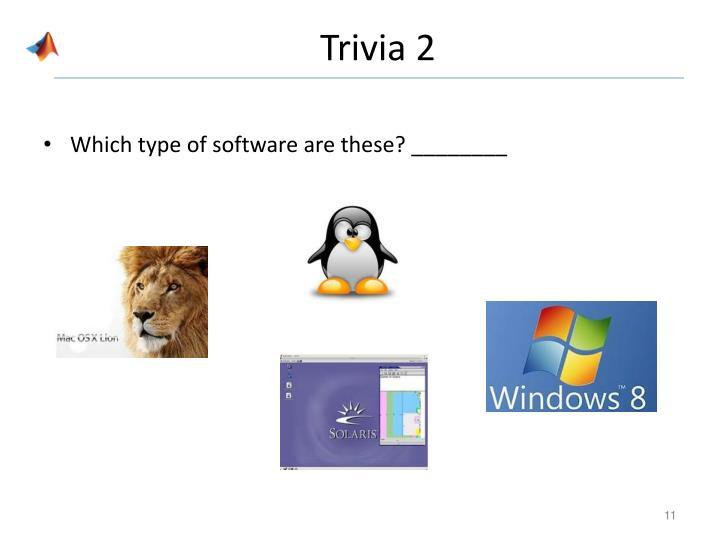 Trivia 2