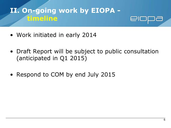 II. On-going work by EIOPA -