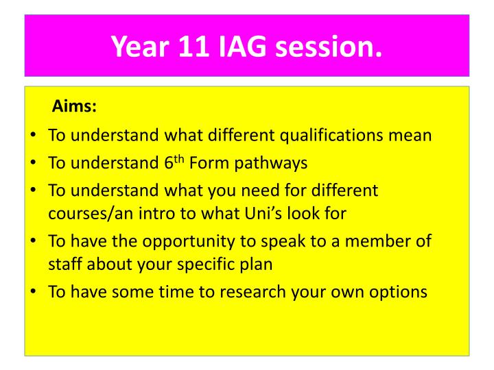 Year 11 iag session