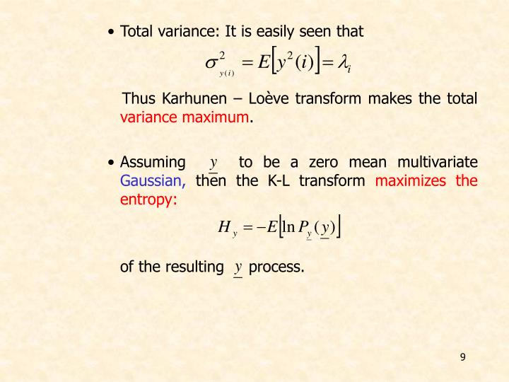 Total variance: It is easily seen that