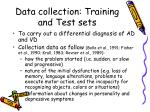 data collection training and test sets