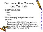 data collection training and test sets4