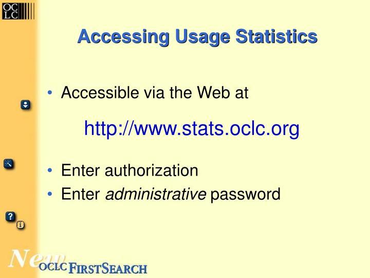 Accessing Usage Statistics