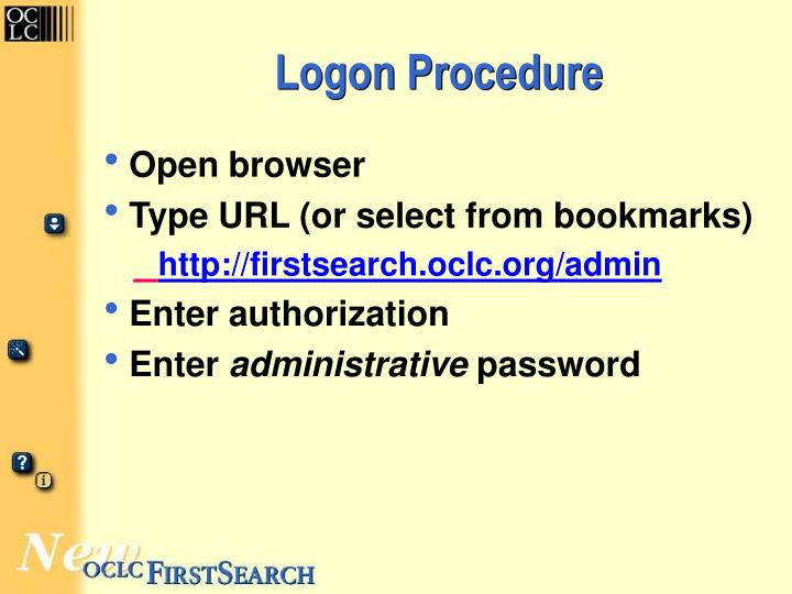 Logon Procedure