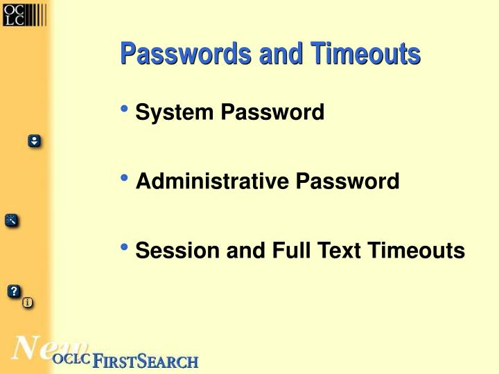 Passwords and timeouts