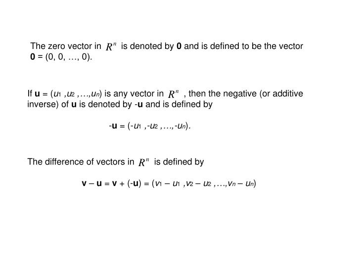 The zero vector in        is denoted by