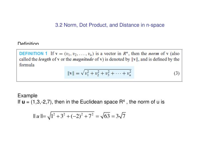 3.2 Norm, Dot Product, and Distance in n-space