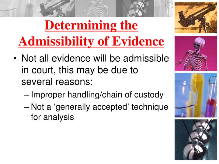 Determining the Admissibility of Evidence
