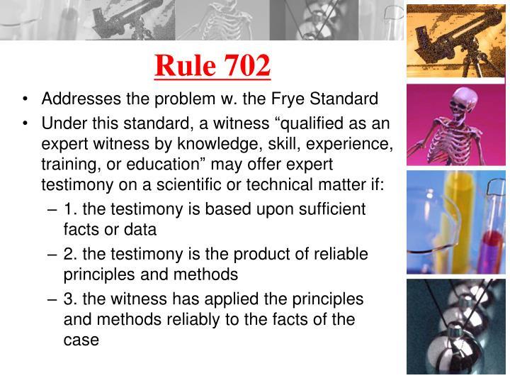 Rule 702