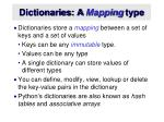 dictionaries a mapping type