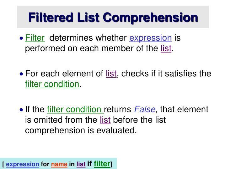 Filtered List Comprehension