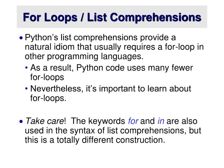For Loops / List Comprehensions