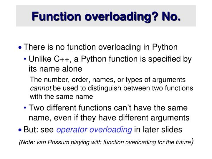 Function overloading? No.