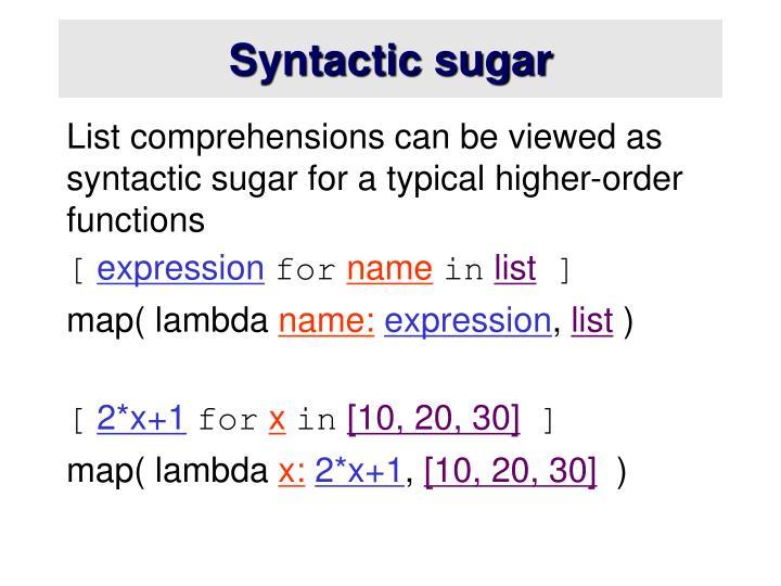 Syntactic sugar