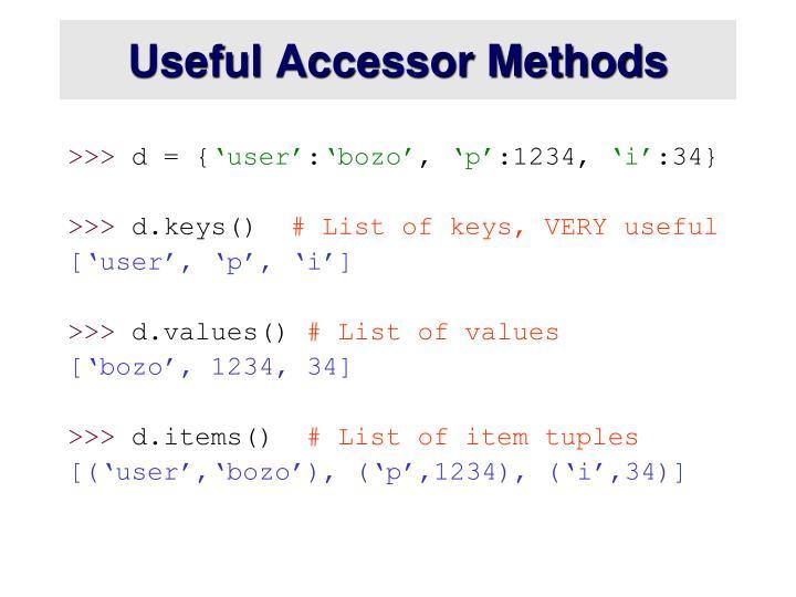 Useful Accessor Methods