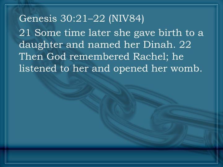 Genesis 30:21–22 (NIV84)
