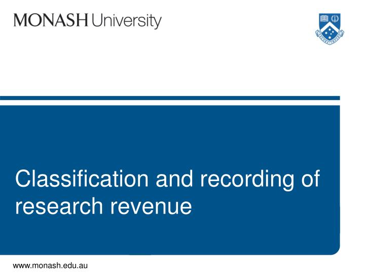 Classification and recording of research revenue
