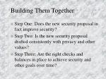 building them together