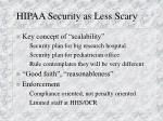 hipaa security as less scary